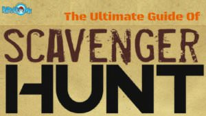 Ultimate Guide Of Scavenger Hunts